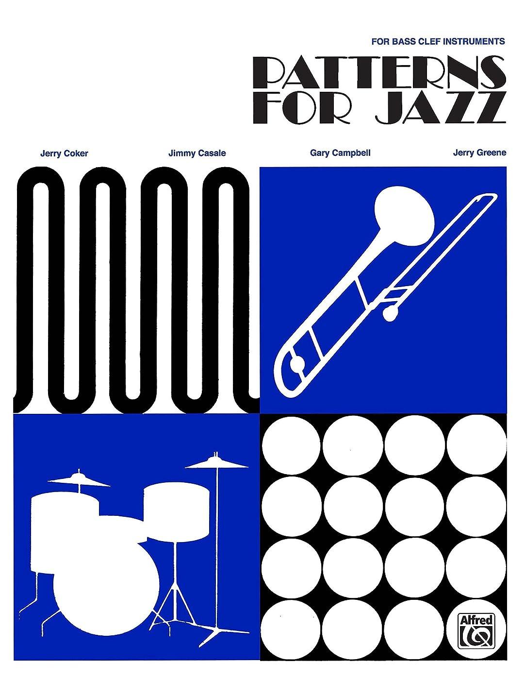フルーツ野菜討論農奴Patterns for Jazz: A Theory Text for Jazz Composition and Improvisation: For Bass Clef Instruments (English Edition)
