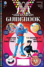 The Multiversity: Guidebook (2014) #1 (The Multiversity: Guidebook (2015-)Graphic Novel) (English Edition)