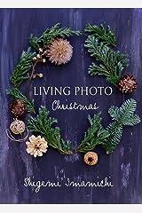 LIVING PHOTO Christmas Kindle版