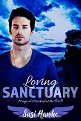 Loving Sanctuary (Magical Mischief at the B&B Book 2) Kindle Edition