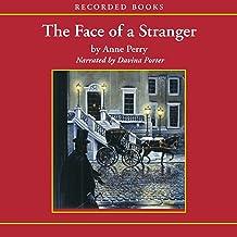 The Face of a Stranger: A William Monk Novel #1