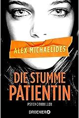 Die stumme Patientin: Psychothriller (German Edition) Formato Kindle