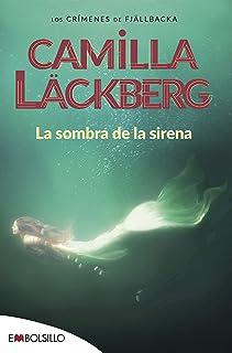 La Sombra De La Sirena: Un ramo de lirios blancos, unas cartas amenazadoras, un siniestro mensaje de color rojo sangre. (EMBOLSILLO)