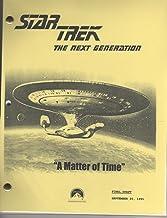 Star Trek Script - A Matter of Time (Next Generation - Season 5 - Prod # 40275-209)