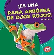 ¡Es una rana arbórea de ojos rojos! (It's a Red-Eyed Tree Frog!) (Bumba Books (R) en Español -- Animales de la Selva Tropi...