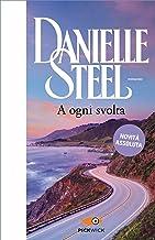 A ogni svolta (Italian Edition)