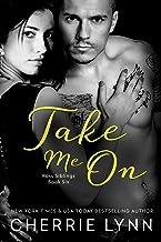 Take Me On (Ross Siblings Book 6)