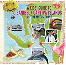 A (mostly) Kids' Guide to Sanibel & Captiva Islands and the Fort Myers Coast