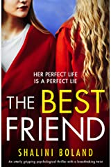The Best Friend: An utterly gripping psychological thriller with a breathtaking twist (English Edition) Format Kindle