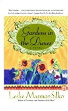 Gardens in the Dunes: A Novel