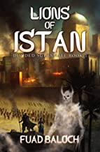 Lions of Istan: An Epic Fantasy Series (Divided Sultanate Book 1)