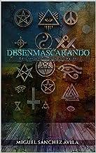 Desenmascarando (Spanish Edition)