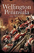 Wellington in the Peninsula, 1808–1814 (Napoleonic Library)