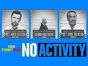 No Activity, Season 2