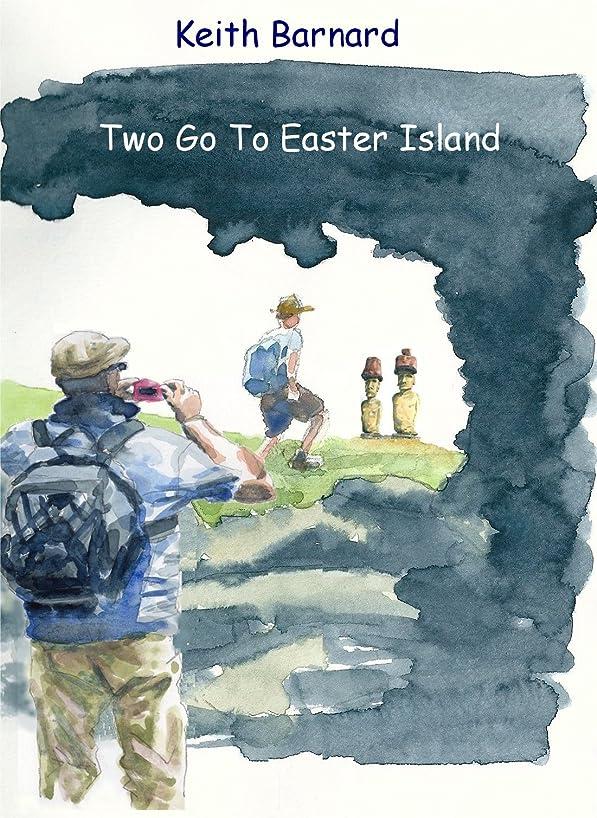 予防接種する空虚踏みつけTwo Go to Easter Island (English Edition)