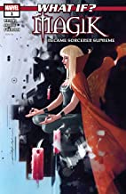 What If? Magik (2018) #1 (What If? (2018))