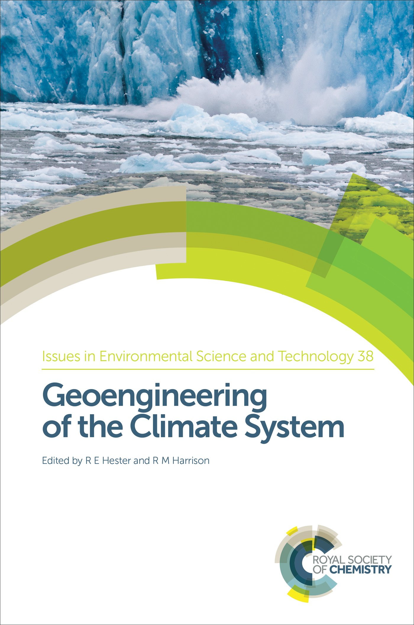 Image OfGeoengineering Of The Climate System: RSC (ISSN Book 38) (English Edition)