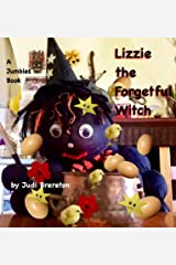Lizzie the Forgetful Witch: A Jumbles Book (Lizzie Witch 1) Kindle Edition