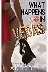 What Happens in Vegas (What Happens In. Book 1) Kindle Edition
