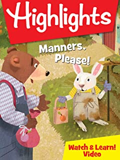 Highlights Watch & Learn!: Manners, Please!