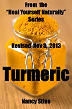 Turmeric:  From the Heal Yourself Naturally series