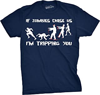 Mens If Zombies Chase Us I'm Tripping You Funny Halloween Undead Tshirt for Guys
