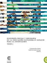 Economía social y solidaria en la educación superior: un espacio para la innovación (Tomo 3) (Spanish Edition)