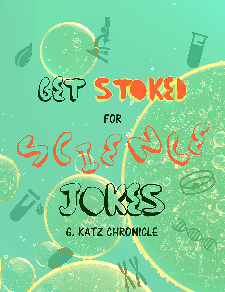 つぼみ口ひげカロリーGet Stoked for Science Jokes (English Edition)