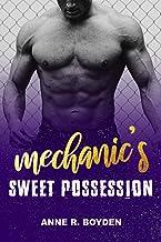 Mechanic's Sweet Possession