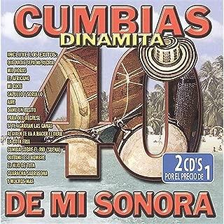40 Cumbias Dinamita de Mi Sonora