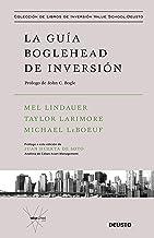 La guía Boglehead de inversión: Prólogo de John C. Bogle (Spanish Edition)