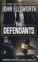 The Defendants: A Legal Thriller (Thaddeus Murfee Legal Thriller Series Book 1) (English Edition)