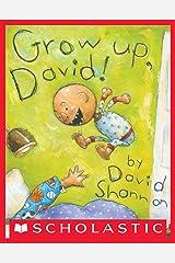 Grow Up, David! (David Books) Kindle Edition