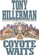 Coyote Waits (A Leaphorn and Chee Novel Book 10)