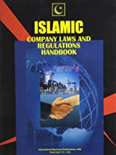 Islamic Company Law Handbook: Investment & Business Guide (World Government and Political Library)