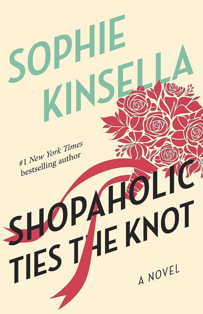 どう?見ました甥Shopaholic Ties the Knot: A Novel (English Edition)
