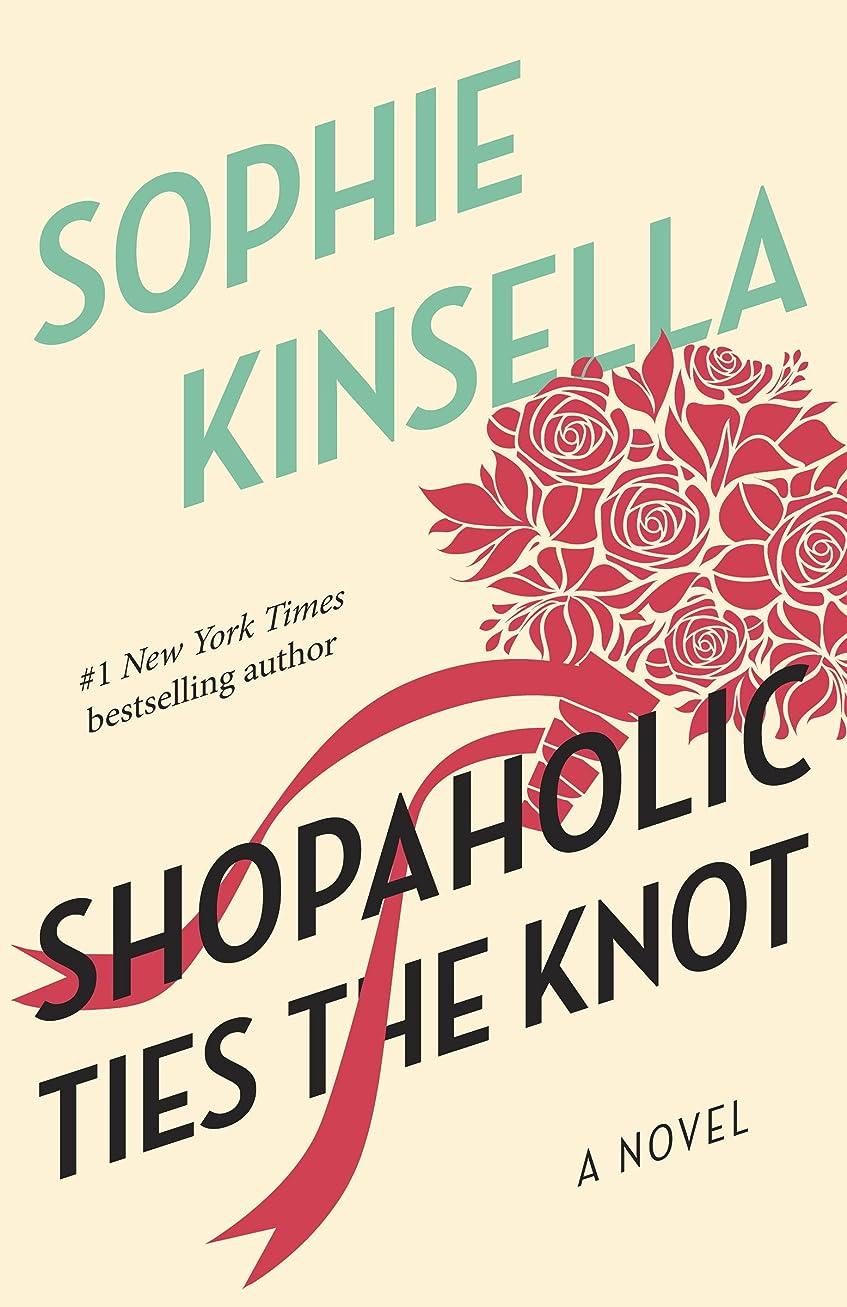 雇用者シーサイド迫害Shopaholic Ties the Knot: A Novel (English Edition)