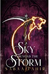 A Sky Beyond the Storm: The jaw-dropping finale to the New York Times bestselling fantasy series that began with AN EMBER IN THE ASHES (Ember Quartet, Book 4) Kindle Edition