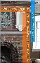 Die wegraping:  Is jy gereed?: Afrikaans/English (Afrikaans Edition)