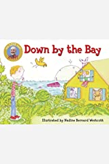 Down by the Bay (Raffi Songs to Read) Board book