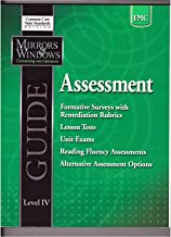 Assessment Guide Level IV (Mirrors & Windows Connecting With Literature Common Core State Standards Edition)