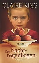 Der Nachtregenbogen: Roman (German Edition)