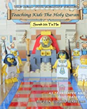Teaching Kids The Holy Quran - Surah 20: Ta Ha (Read With Meaning Book 3)