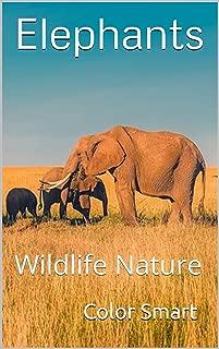 Elephants: Wildlife Nature (Photo Book Book 100)