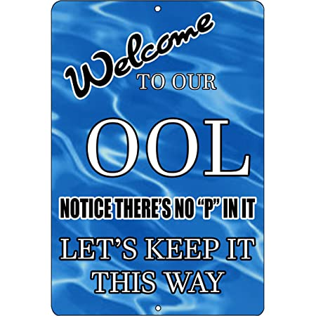 Rogue River Tactical Funny Swimming Pool Sign Metal Tin Sign Indoor Outdoor No Pee in Pool OOL Swim
