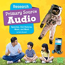 Research Primary Source Audio: Speeches, Oral Histories, Music, and More! (Primary Source Pro)