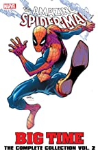 Spider-Man: Big Time: The Complete Collection Vol. 2: The Complete Collection Volume 2 (Amazing Spider-Man (1999-2013))