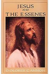 Jesus and the Essenes Kindle Edition