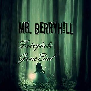 Fairytale Gone Bad