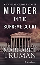 Murder in the Supreme Court (Capital Crimes Book 3)
